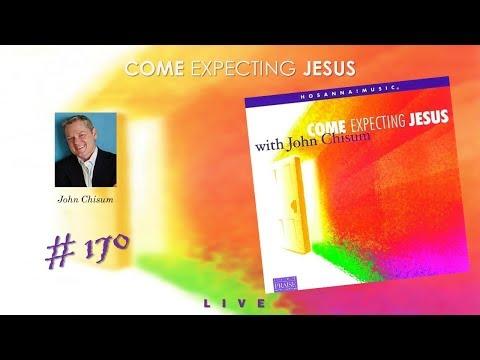 John Chisum- Come, Expecting Jesus (Full) (2001)