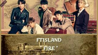 FTISLAND - FIRE Lyrics