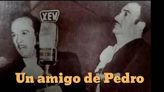 Jorge Negrete un amigo de Pedro