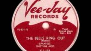 SPANIELS - The Bells Ring Out  / House Cleaning - VEE JAY 103 - 10/53