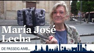 De passeig amb... María José Lecha