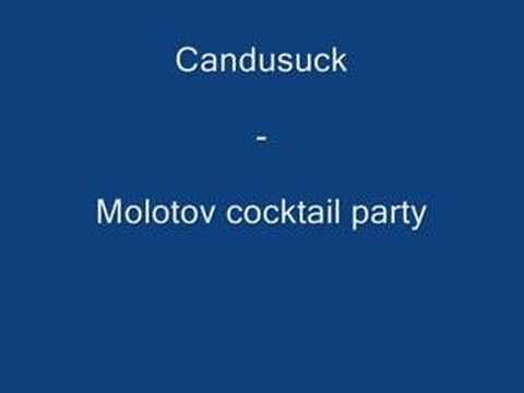 Candysuck - Molotov cocktail party