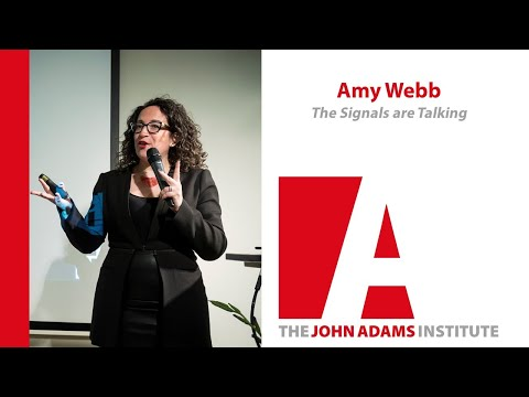 Amy Webb on The Signals Are Talking - The John Adams Institute