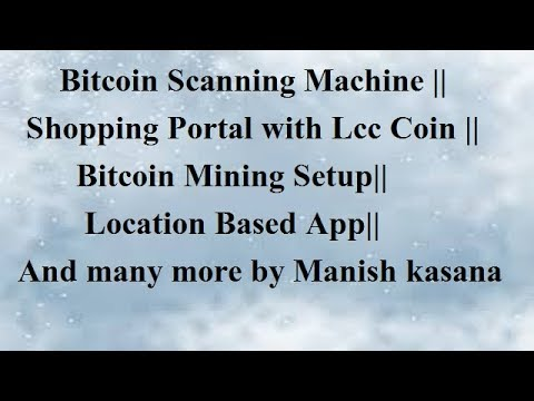 Lcc coin Update by Manish kasana || New Exchange|| Bitcoin Scanning machine & many more ||