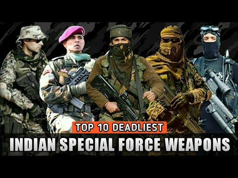 Top 10 Deadliest Weapons Of The Indian Special Forces - Indian Special Forces Weapons (Hindi)