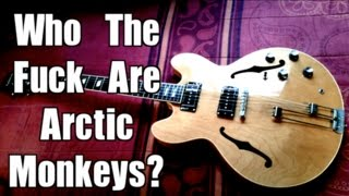 Who The Fuck Are Arctic Monkeys? - Arctic Monkeys  ( Guitar Tab Tutorial & Cover )