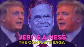 Jeb! Is A Mess (THE COMPLETE SAGA) and more!