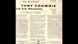 TONY CROMBIE and his ROCKETS. STOP IT [ I LIKE IT ].