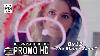 "Castle 8x12 Promo - Castle Season 8 Episode 12 Promo "" The Blame Game"" (HD)"