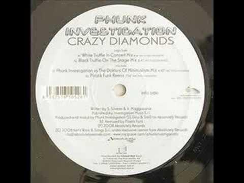 Phunk Investigation - Crazy Diamonds (Original Mix)