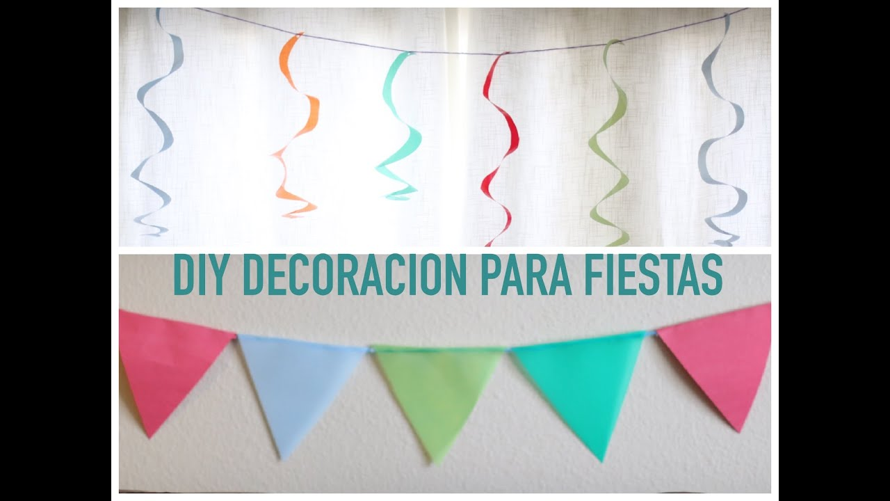 DIY DECORACION PARA FIESTAS YouTube