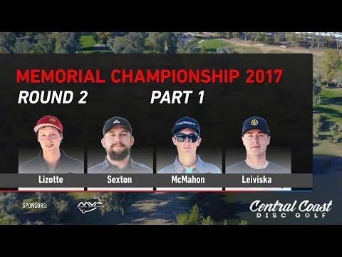 2017 Memorial MPO Round 2 Lead Card Part 1 - Lizotte, Sexton, McMahon, Leiviska