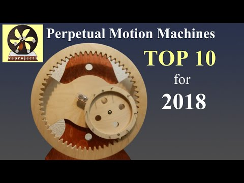 Top 6.5 Perpetual Motion Machines  for 2018