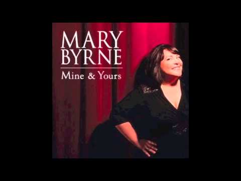 Mary Byrne - You