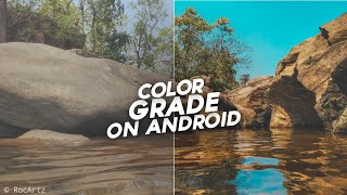 PRO Cinematic Color Grade On Android   VSCO X MOD 2019