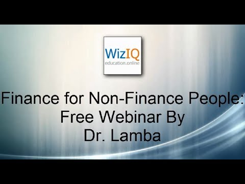 Finance for Non-Finance People : Free Webinar By Dr. Lamba