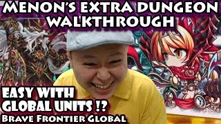 Brave Frontier Global Menon Extra Dungeon VS Kalon Easy With Global Units !