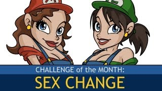 Challenge of the Month: SEX CHANGE