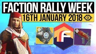 Destiny 2 | WEEKLY RESET! - Faction Rally Guide, Milestones, Nightfall & Vendors (16th January 2018)