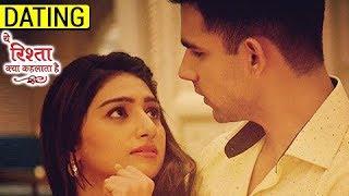 Mohena Kumari aka Keerti And Rishi Dev aka Naksh DATING? Yeh Rishta Kya Kehlata Hai