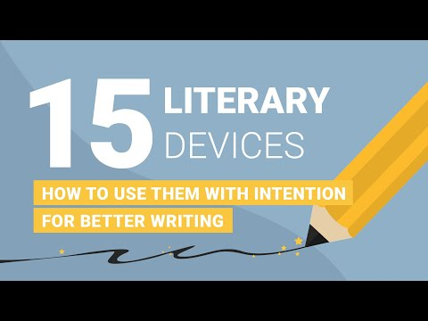 Literary Devices: How To Use Literary Elements To Improve Writing