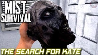 Raiding For Kate | Mist Survival | EP32