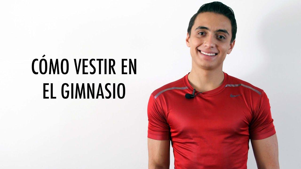 C mo vestir en el gimnasio humberto guti rrez youtube for Gimnasio el gym
