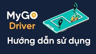 Hướng dẫn sử dụng ứng dụng MyGo Driver