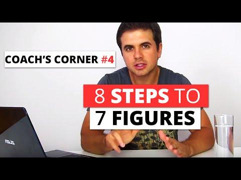 Coach's Corner #4: 8 Steps to 7 Figures
