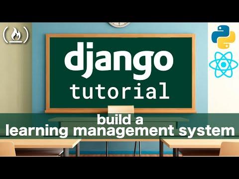 Django Rest Framework & React Tutorial: Learning Management
