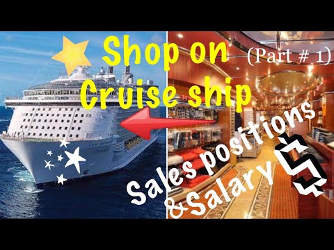 Retail sales (department )and their duty's on cruise ship. (Part #1)