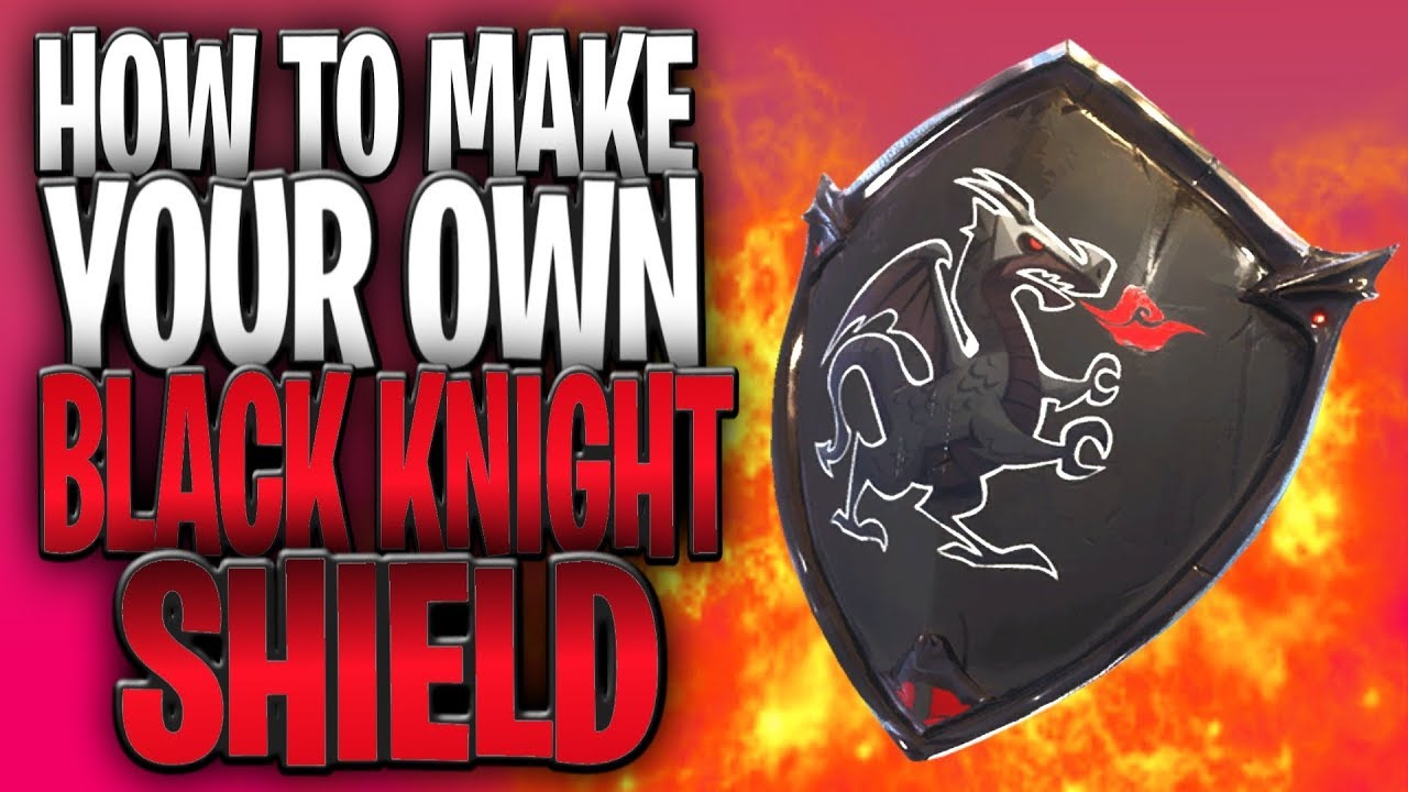 How To Make Your Own Black Knight Shield In Fortnite Youtube