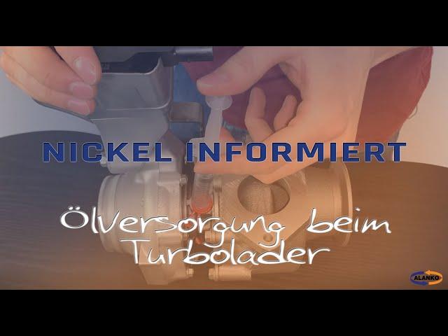 Nickel: Ölversorgung Turbolader