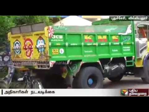 Revenue officials seize lorries for illegal sand mining in Puducherry