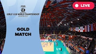 Gold match - 2017 FIVB Girls U18 World Championship