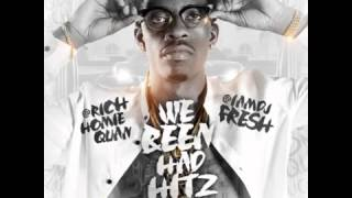 Rich Homie Quan - Where Were You (We Been Had Hitz)