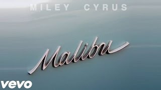 Miley Cyrus   Malibu Lyrics + MP3 Download