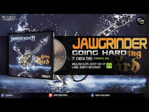 Jawgrinder - Check This