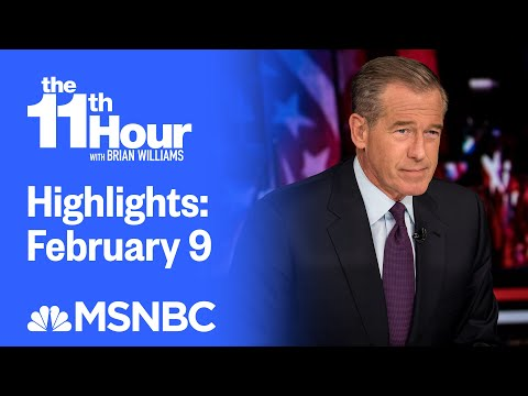 Watch The 11th Hour With Brian Williams Highlights: February 9 | MSNBC