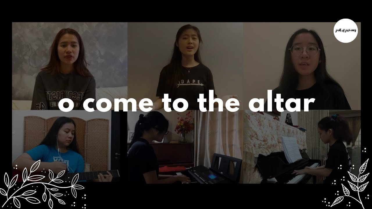 Download O Come to the Altar (Elevation Worship) || SOS Covers