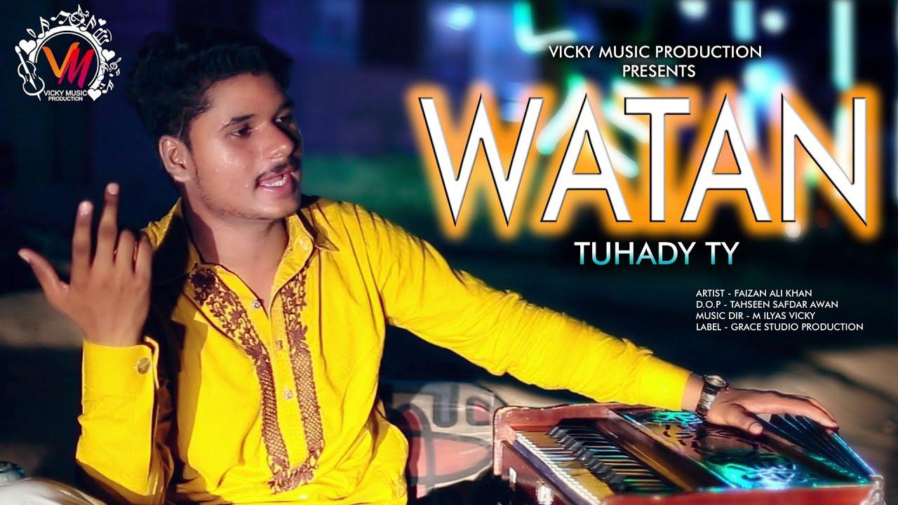 Download Watan Tuhady Ty | Faizan Ali Khan | Hit Song 2020 | Vicky Music Production