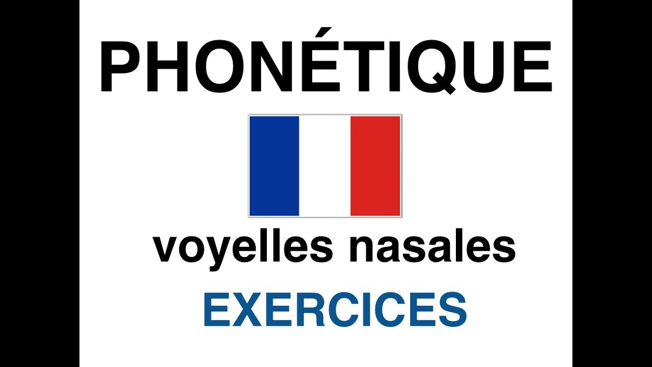 Préférence voyelles nasales FLE ∣ french pronunciation Nasal vowel - YouTube MS62