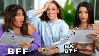 Who Knows Me Better?! BFF vs EX-BFF