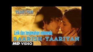 Baarish yaariyan | lirik dan terjemahan indonesia |  Mohammed irfan & gajendra verma