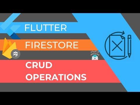 Flutter: Firebase CRUD Using Cloud Firestore : FlutterDev