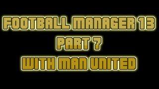 Football Manager 2013 , season 1 , episode 7 Manchester United v Everton
