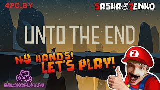 Unto The End Gameplay (Chin & Mouse Only)