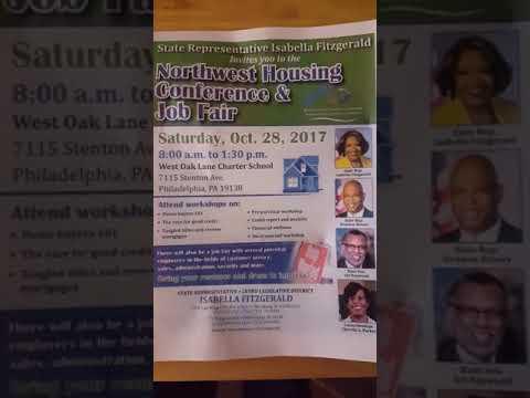 HOUSING & JOB FAIR CONFRENCE   OCTOBER 28 ,2017  WEST OAK LANE CHARTER SCHOOL