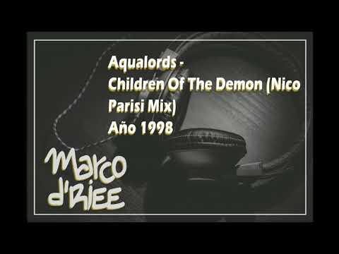 Aqualords - Children Of The Demon (Nico Parisi Mix) - 1998 (Con Subtítulos en inglés y español)