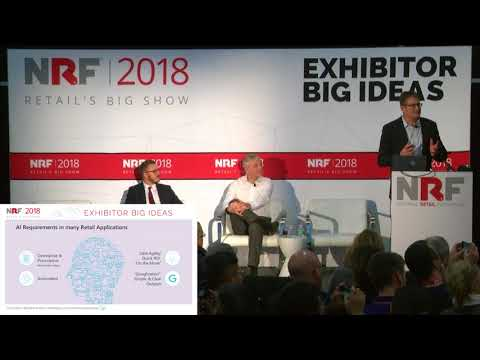 CB4's NRF 2018 Tech Talk - Practical Applications of Artificial Intelligence in Retail